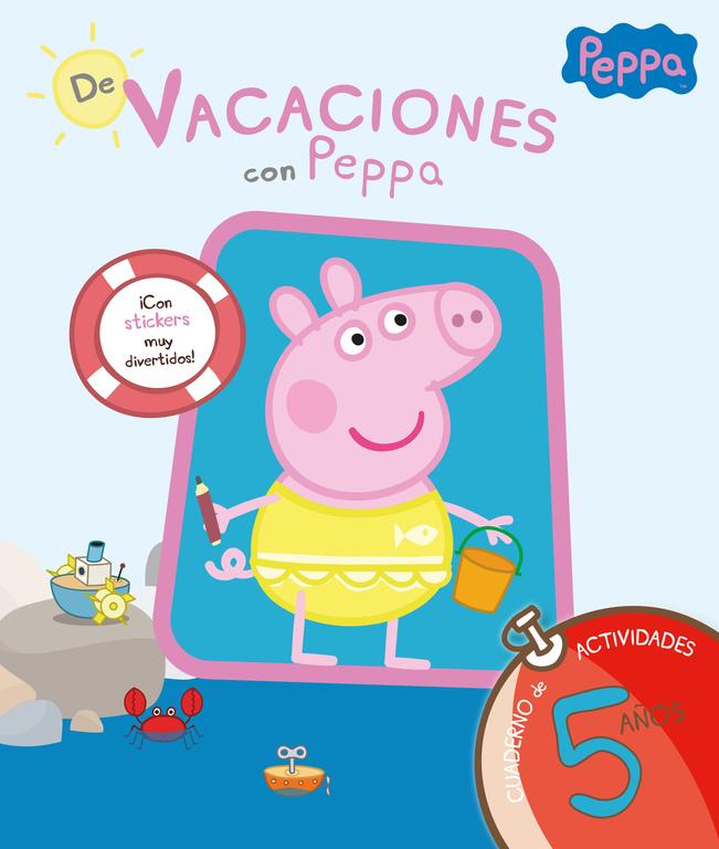 DE VACACIONES CON PEPPA. 5 A�OS