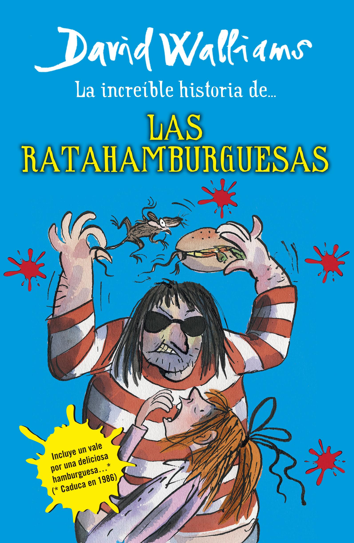 LA INCRE�BLE HISTORIA DE LAS RATAHAMBURGUESAS
