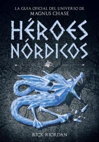 megustaleer - Héroes Nórdicos - Rick Riordan