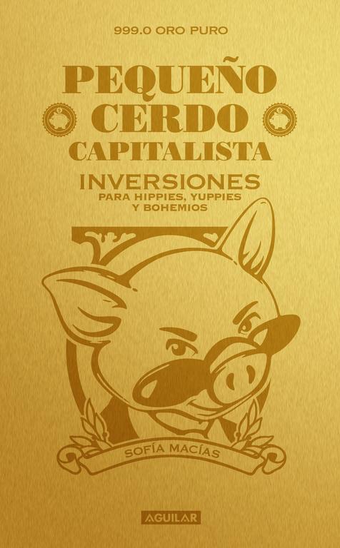 PEQUEñO CERDO CAPITALISTA. INVERSIONES