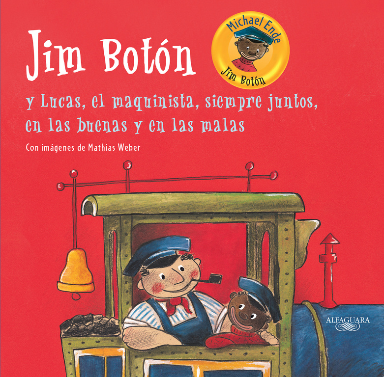 JIM BOTóN Y LUCAS, EL MAQUINISTA, SIEMPRE JUNTOS, EN LAS BUENAS Y EN LAS MALAS