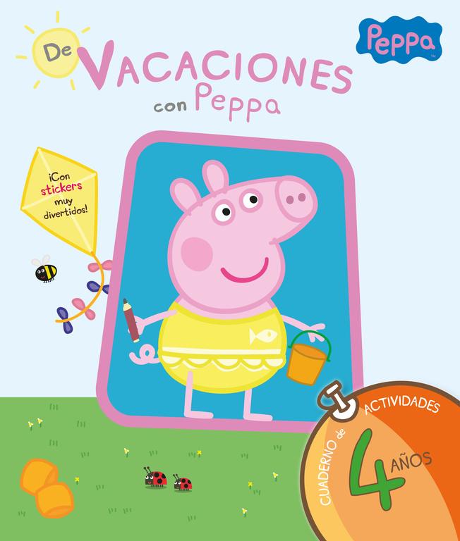DE VACACIONES CON PEPPA. 4 AñOS
