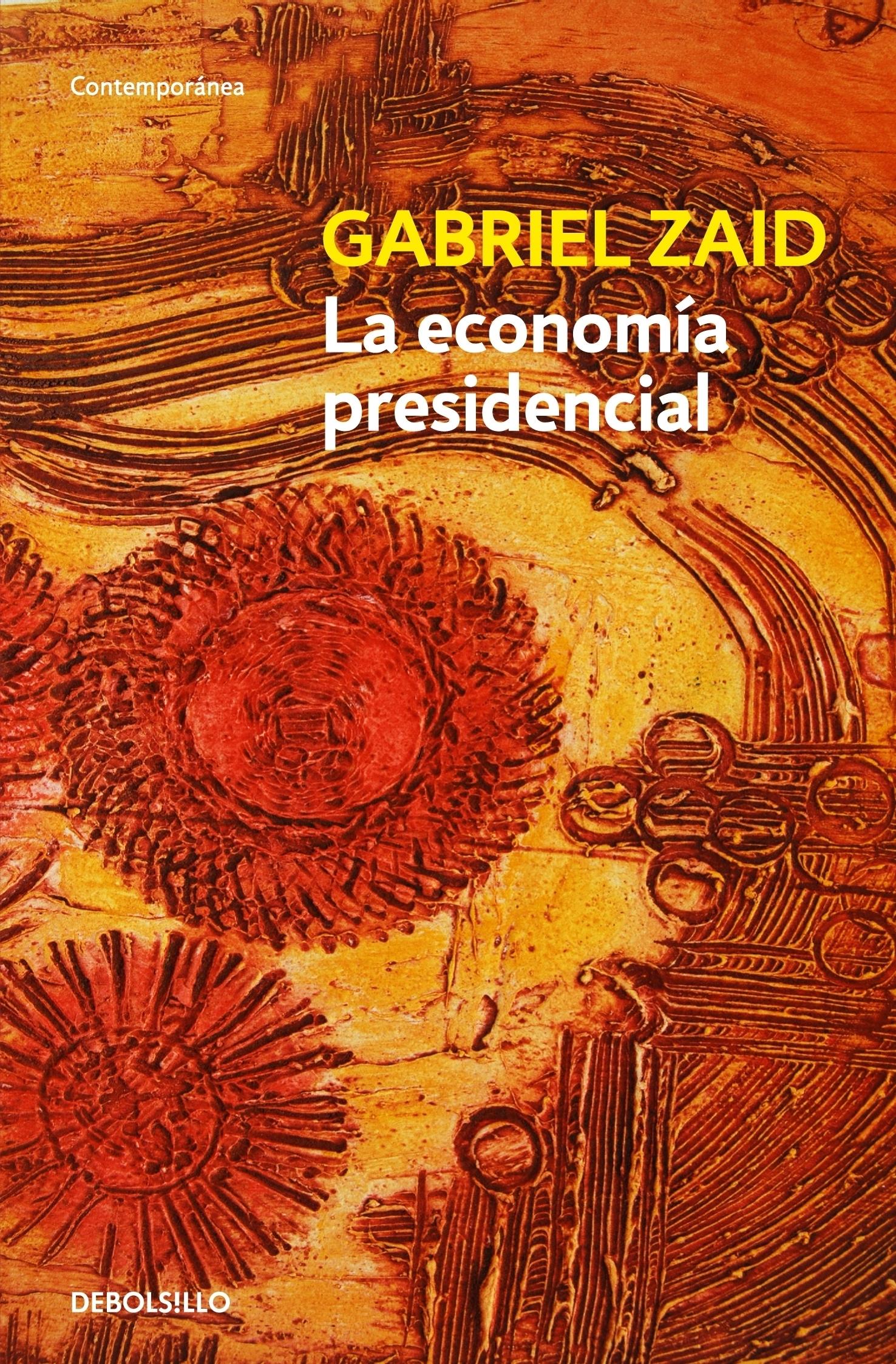 LA ECONOMíA PRESIDENCIAL