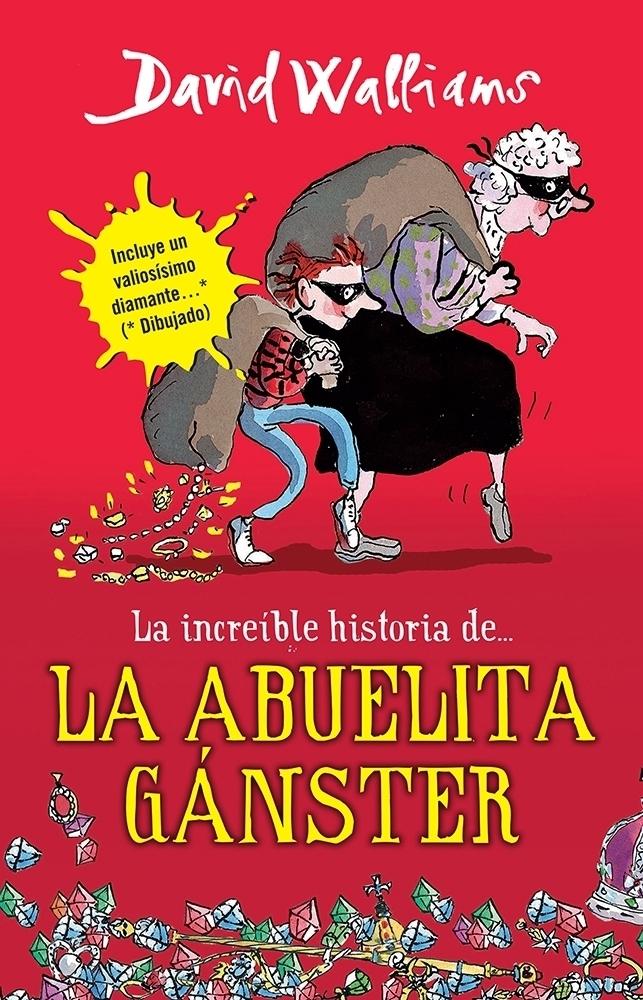 LA INCREíBLE HISTORIA DE LA ABUELITA GáNSTER