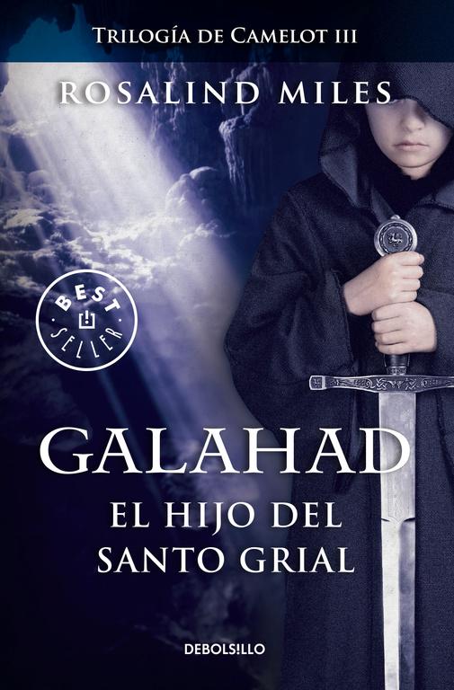 GALAHAD. EL HIJO DEL SANTO GRIAL