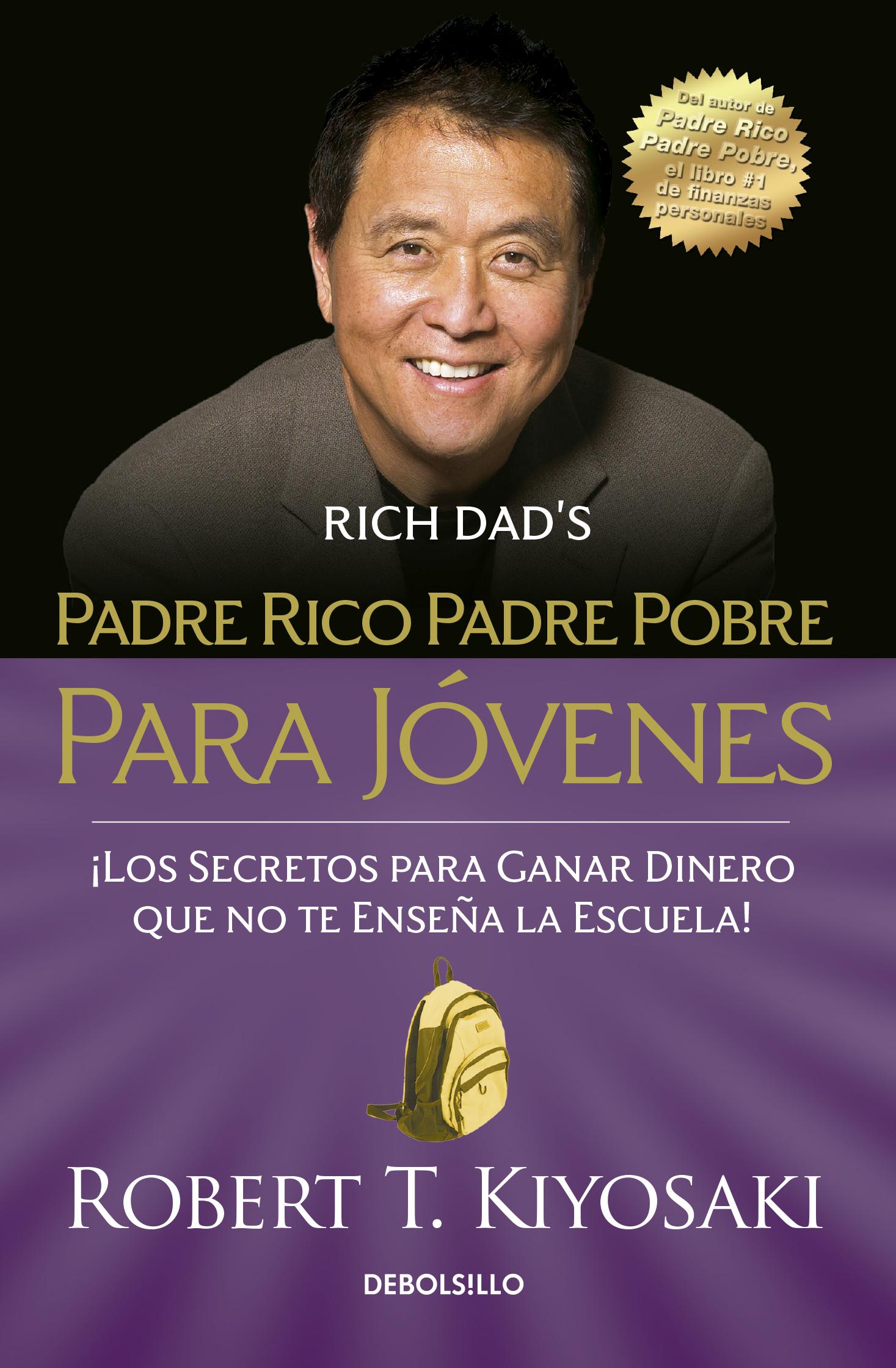 PADRE RICO PADRE POBRE PARA JóVENES (PADRE RICO)