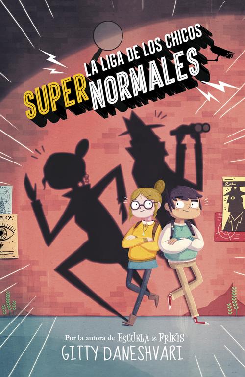 LA LIGA DE LOS CHICOS SUPERNORMALES