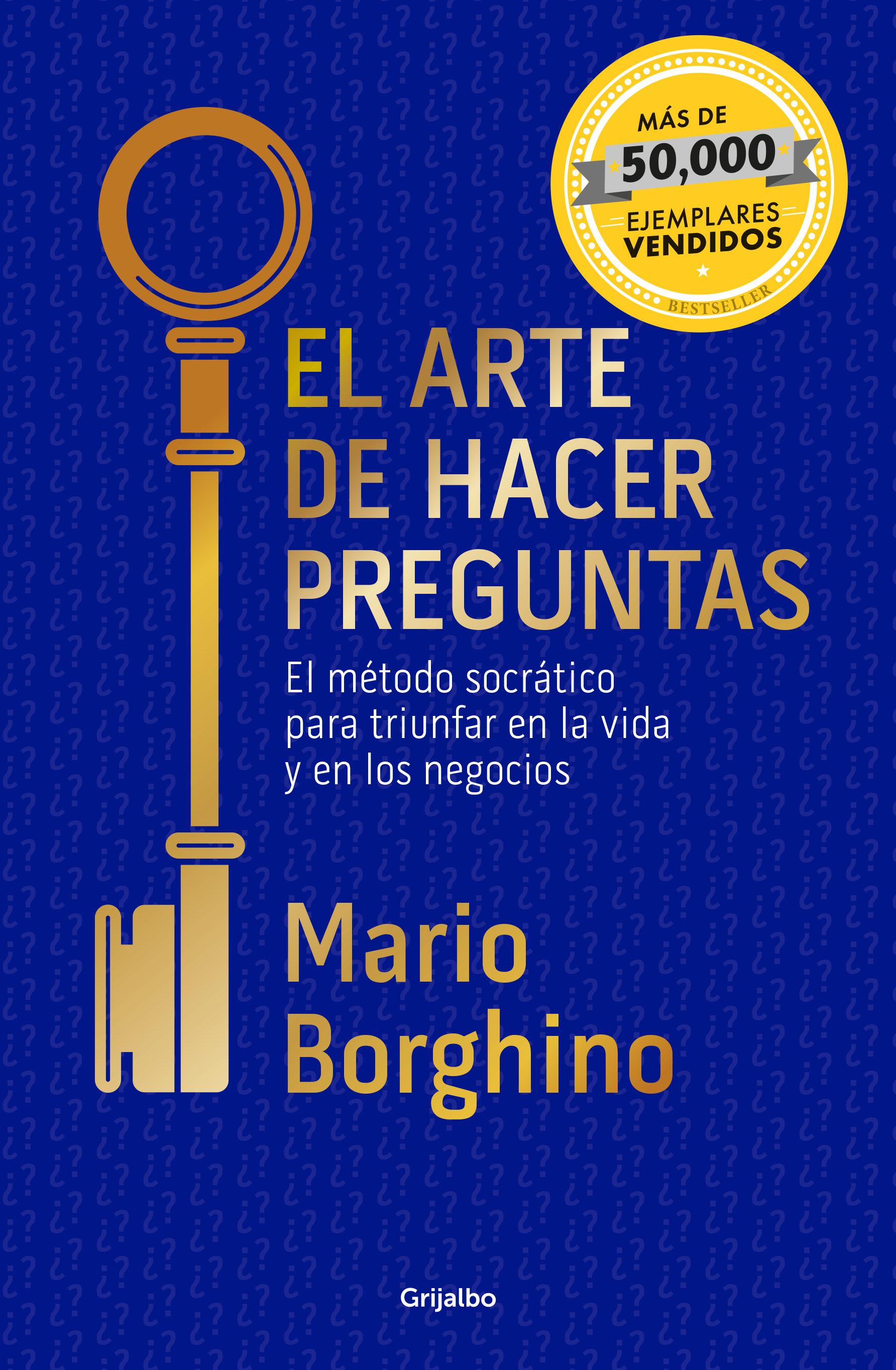 EL ARTE DE HACER PREGUNTAS