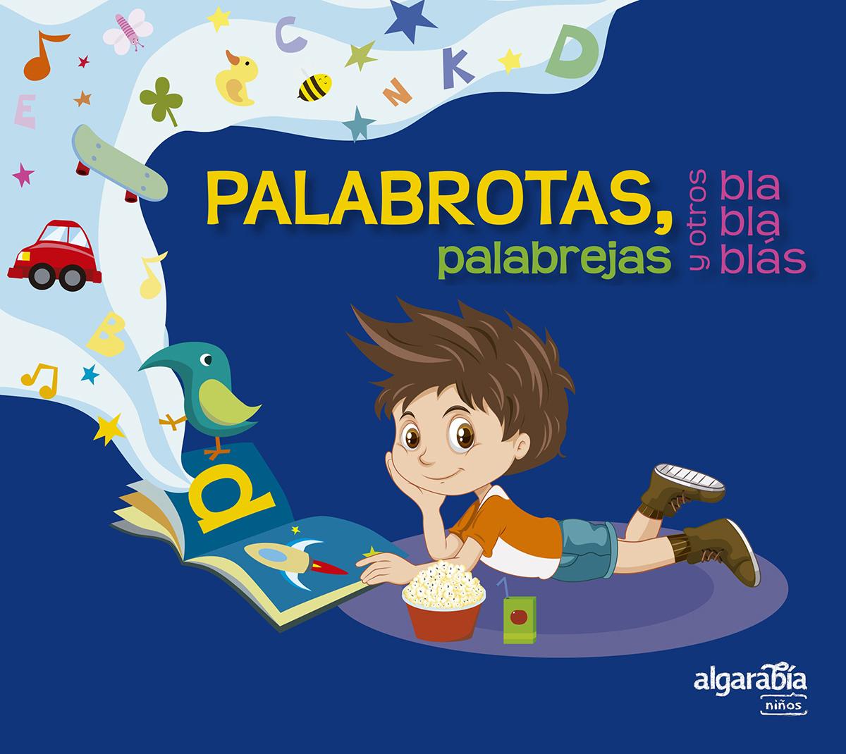 PALABROTAS, PALABREJAS Y OTROS BLABLABLáS
