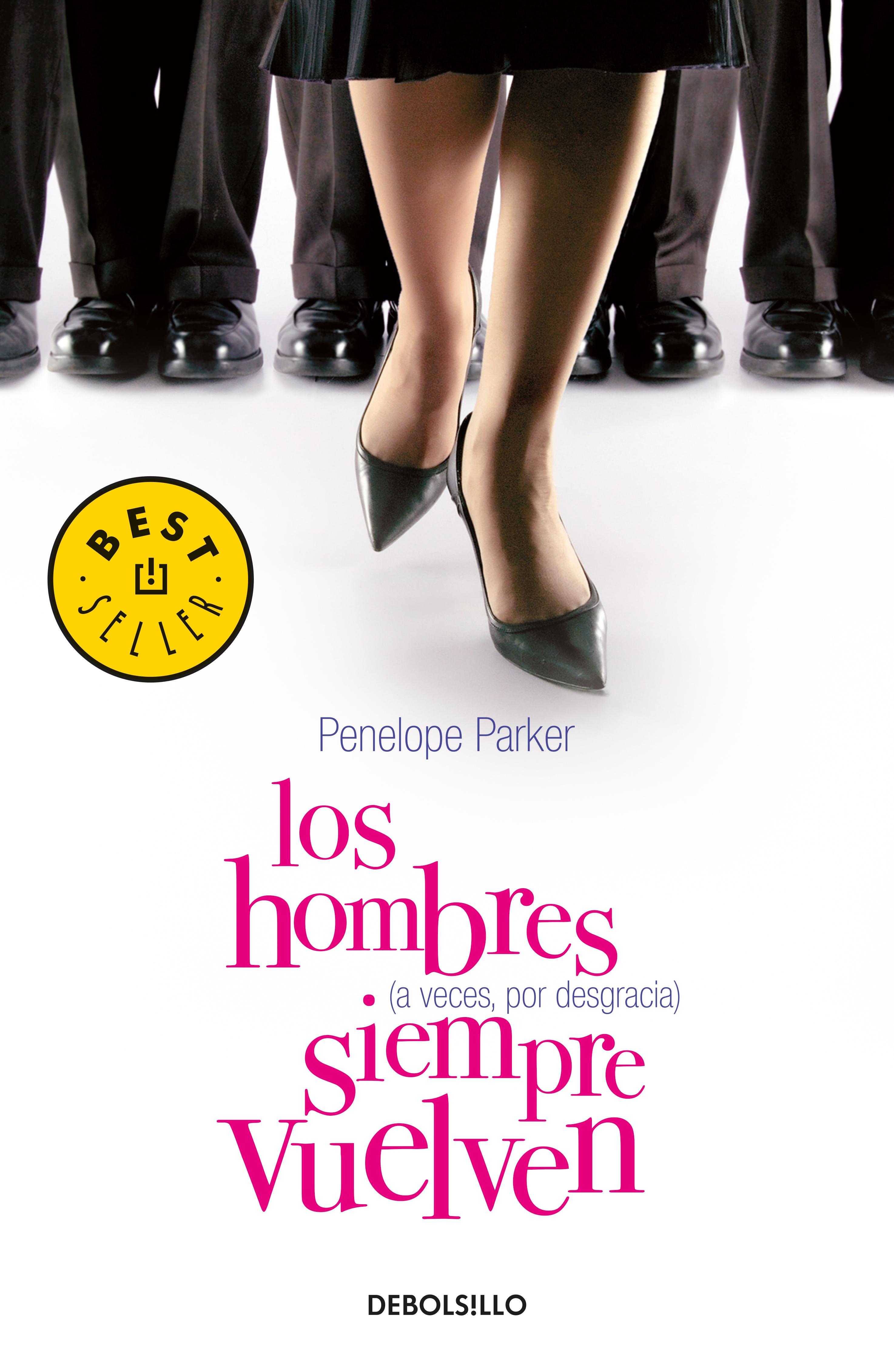 LOS HOMBRES (A VECES, POR DESGRACIA) SIEMPRE VUELVEN