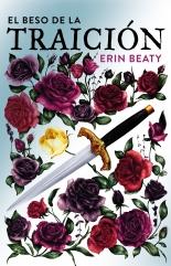 megustaleer - El beso de la traición - Erin Beaty