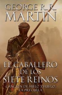 megustaleer - El caballero de los siete reinos (Canción de hielo y fuego) - George R. R. Martin