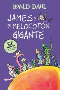 James y el melocotón gigante (Colección Alfaguara Clásicos