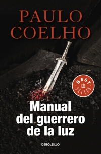Manual Del Guerrero De La Luz Biblioteca Paulo Coelho