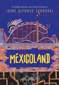 megustaleer - Mexicoland - Jaime Alfonso Sandoval