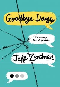 megustaleer - Goodbye Days - Jeff Zentner