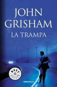 megustaleer - La trampa - John Grisham