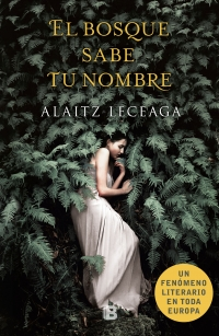 megustaleer - El bosque sabe tu nombre - Alaitz Leceaga