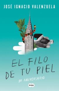 megustaleer - El filo de tu piel - José Ignacio Valenzuela