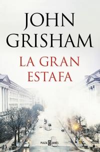 megustaleer - La gran estafa - John Grisham
