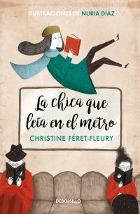 megustaleer - La chica que leía en el metro (edición ilustrada) - Christine Féret-Fleury