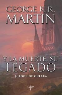 megustaleer - Y la muerte, su legado (Biblioteca George R. R. Martin) - George R. R. Martin