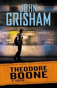 megustaleer - El fugitivo (Theodore Boone 5) - John Grisham