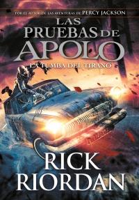 megustaleer - La tumba del tirano (Las pruebas de Apolo 4) - Rick Riordan