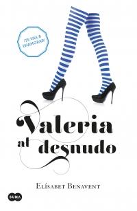 megustaleer - Valeria al desnudo (Saga Valeria 4) - Elísabet Benavent