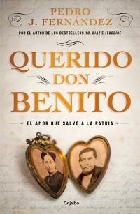 megustaleer - Querido Don Benito - Pedro J. Fernández