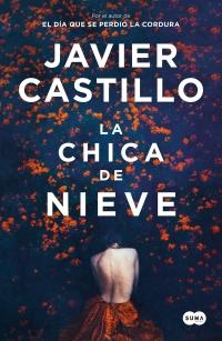 megustaleer - La chica de nieve - Javier Castillo