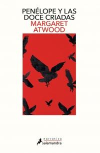 megustaleer - Penélope y las doce criadas - Margaret Atwood