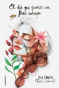 megustaleer - El día que sueñes con flores salvajes - Dulcinea