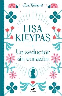 megustaleer - Un seductor sin corazón (Los Ravenel 1) - Lisa Kleypas