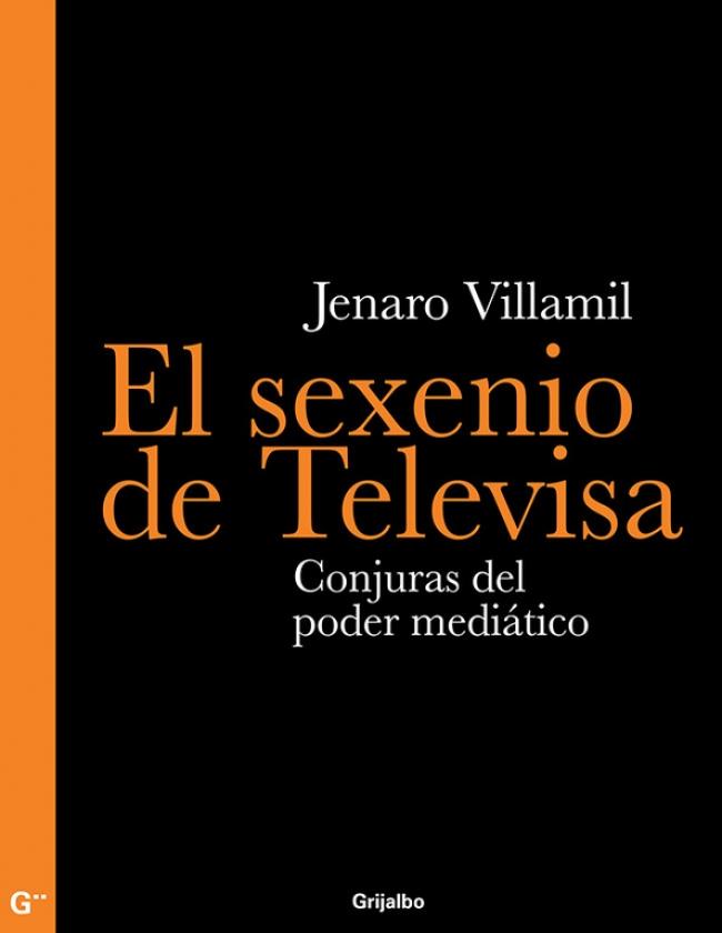 El sexenio de Televisa -