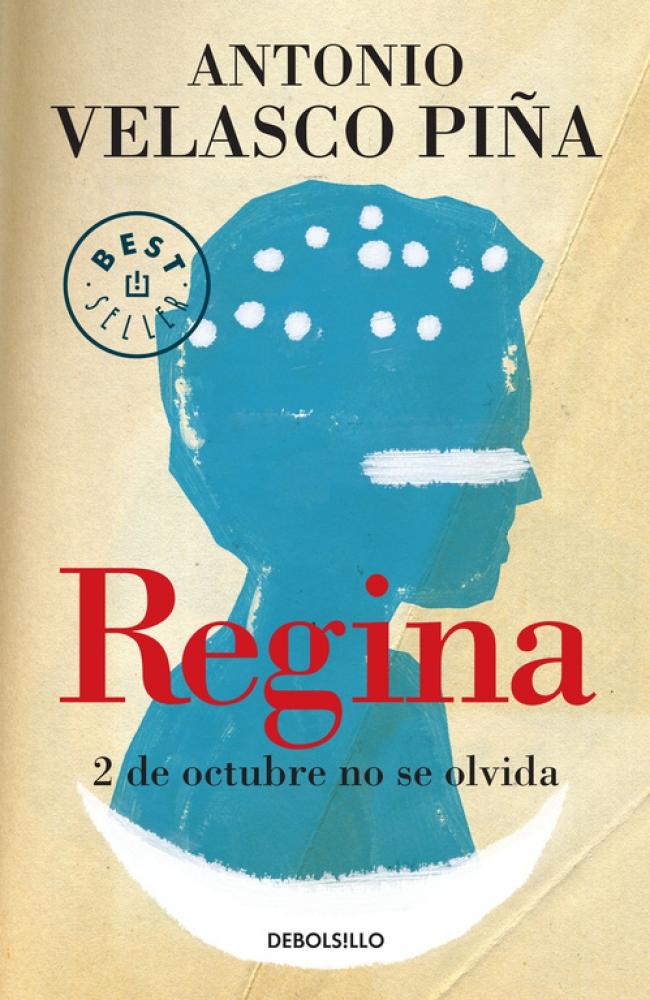 Regina (nueva edición) - Antonio Velasco Piña - Primer ...