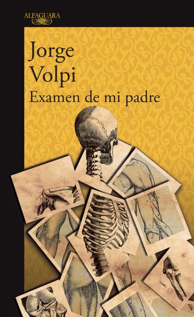 Examen de mi padre - Jorge Volpi - Primer cap&iacutetulo ...