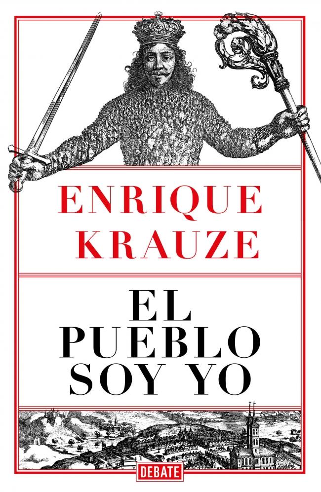 """Resultado de imagen para """"El pueblo soy yo"""", de Enrique Krauze"""