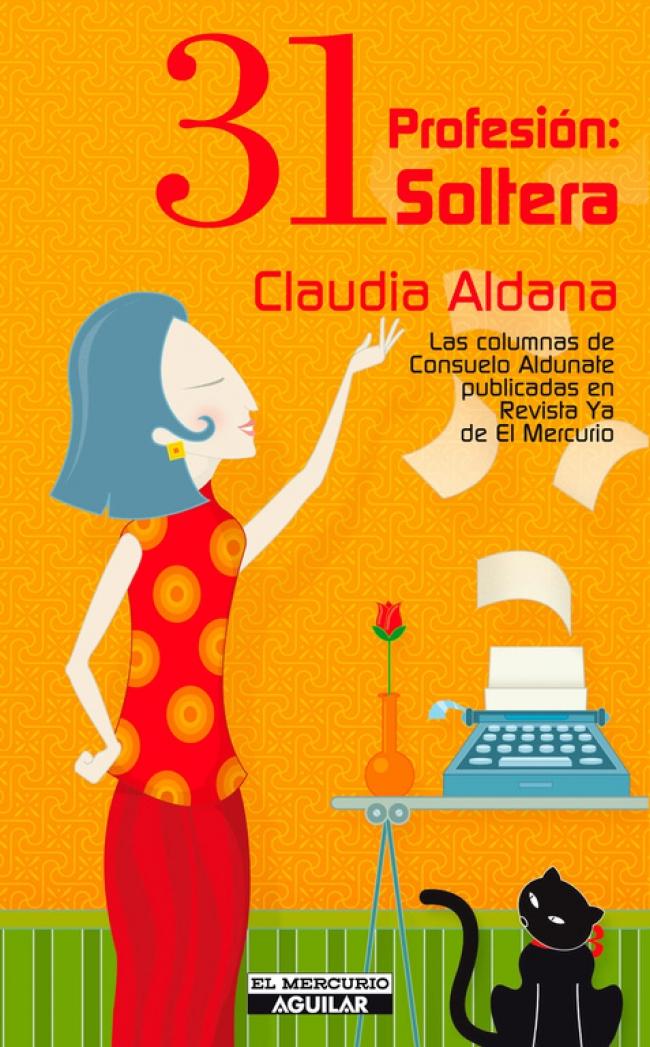 31 Profesión Soltera Claudia Aldana Salinas Primer Capítulo